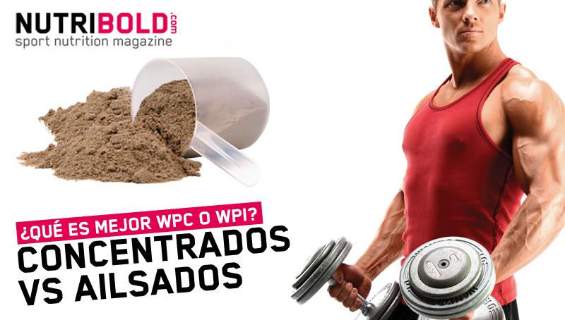 Concentrados de proteína de suero vs aislados - NutriBold