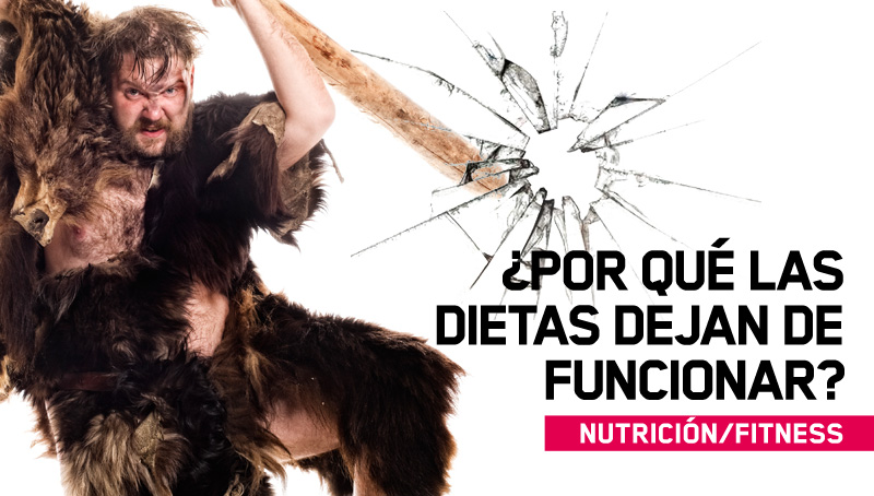 ¿Por qué las dietas dejan de funcionar?