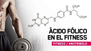¿Para qué sirve el ácido fólico en el fitness?